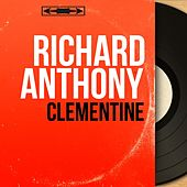 Clémentine (Mono Version) by Richard Anthony