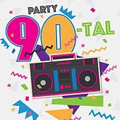 Party 90-tal by Various Artists