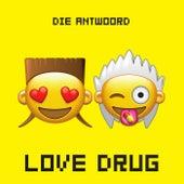 Love Drug von Die Antwoord
