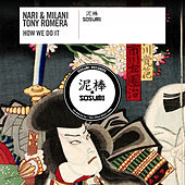 How We Do It by Nari
