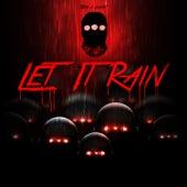 Let It Rain/Watchouttt!!! by Rap Noir