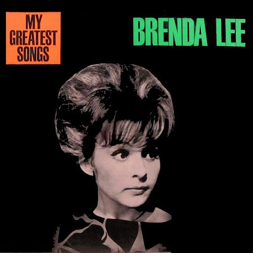 My Greatest Songs by Brenda Lee