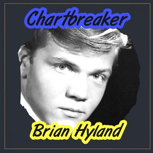 Chartbreaker by Brian Hyland