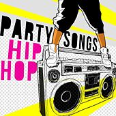 Party Songs - Hip Hop de Various Artists