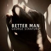 Better Man by George Stanford