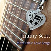 More Little Love Songs de Jimmy Scott