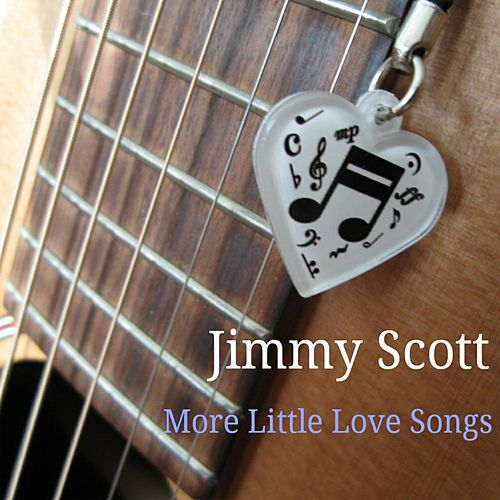 More Little Love Songs by Jimmy Scott