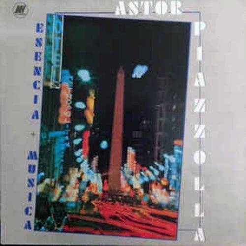Esencia + Música by Astor Piazzolla