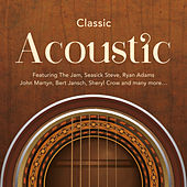 Classic Acoustic by Various Artists