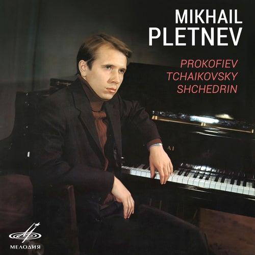Prokofiev, Tchaikovsky, Shchedrin by Mikhail Pletnev