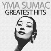 Greatest Hits von Yma Sumac