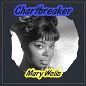 Chartbreaker by Mary Wells