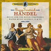Handel: Music for the Royal Fireworks - Water Music Suites I, II & III by Slovak Chamberorchestra