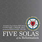 Five Solas of the Reformation by Various Artists