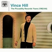 The Piccadilly Records Years (1962-64) de Vince Hill