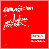 Tied Up (Remixes) by Julian Perretta