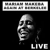 Miriam Makeba Again at Berklee (Live) by Miriam Makeba