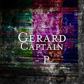 Captain - P by Gerard