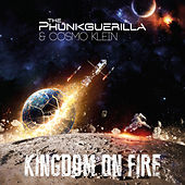Kingdom on Fire by The Phunkguerilla