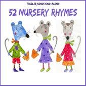 Toddler Songs Sing Along - 52 Nursery Rhymes by The Kiboomers