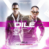 Dile (Remix) by M.J.