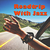 Roadtrips With Jazz de Various Artists