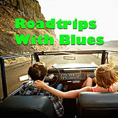 Roadtrip With Blues de Various Artists