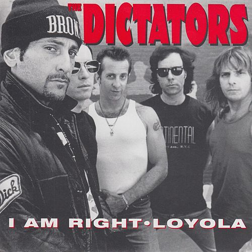 I Am Right by The Dictators