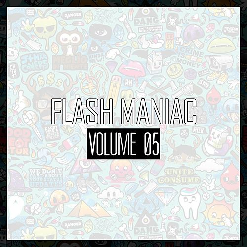 Flash Maniac, Vol. 5 (House Edition) by Various Artists