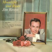 Moonlight and Roses by Jim Reeves