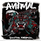 Animal by Doctor Krapula