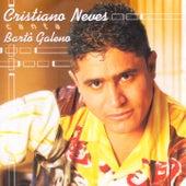 Cristiano Neves Canta Bartô Galeno by Cristiano Neves