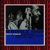 Whistle Stop (Hd Remastered, RVG Edition, Doxy Collection) by Kenny Dorham