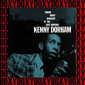 The Complete 'Round About Midnight at the Cafe Bohemia Recordings (Hd Remastered, RVG Edition, Doxy Collection) by Kenny Dorham