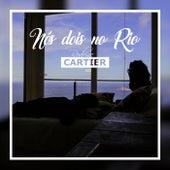 Nós Dois no Rio de Rodrigo Cartier