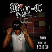 Mixtape Pesadelo by Big C