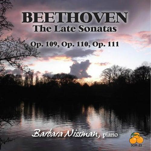 Beethoven: The Late Sonatas by Barbara Nissman
