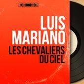 Les chevaliers du ciel (Mono Version) von Luis Mariano