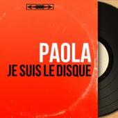 Je suis le disque (Mono Version) de Paola