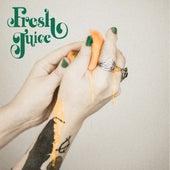 Fresh Juice by Kim Logan