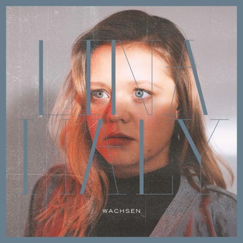 Wachsen (Single Version) von Lina Maly