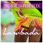 Lambada 2k17 von Tbo&Vega