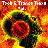 Tech & Trance Traxx, Vol. 1 di Various Artists
