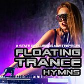 Floating Trance Hymns - A State of Clubbing Masterpieces by Various Artists