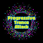 Progressive Trance Attack by Various Artists