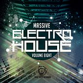 Massive Electro House, Vol. Eight von Various Artists