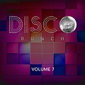Disco Bunch, Vol. 7 von Various Artists