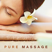 Pure Massage – New Age Sounds, Music for Massage, Spa, Wellness, Relaxation, Natural Melodies, Zen, Rest de Zen Meditation and Natural White Noise and New Age Deep Massage