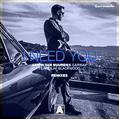 I Need You (feat. Olaf Blackwood) (Remixes) by Armin van Buuren & Garibay