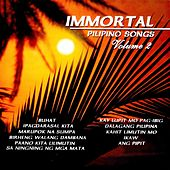 Immortal Pilipino Songs, Vol. 2 by Various Artists